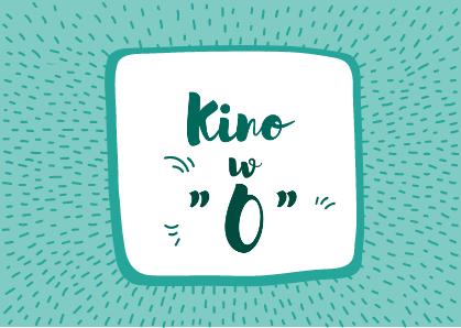 """Kino w grupie """"0"""""""