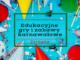 Edukacyjne gry i zabawy karnawałowe