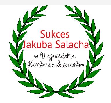 Sukcej Jakuba salacha w Wojewódzkim Konkursie Literackim