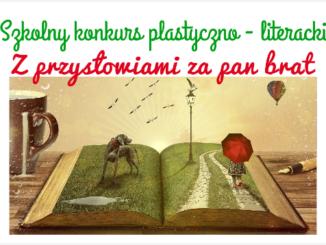 Szkolny konkurs plastyczno-literacki Z przysłowiami za pan brat.