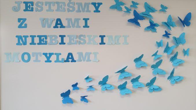 Jesteśmy z Wami Niebieskimi Motylami