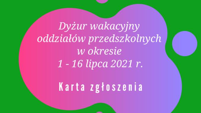 Dyżur wakacyjny 2021