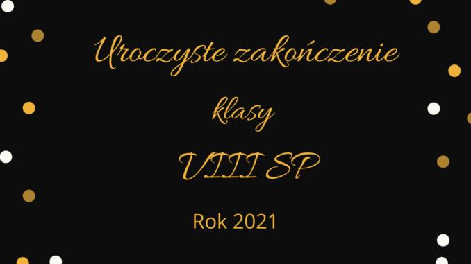 Zakończenie szkoły 2021